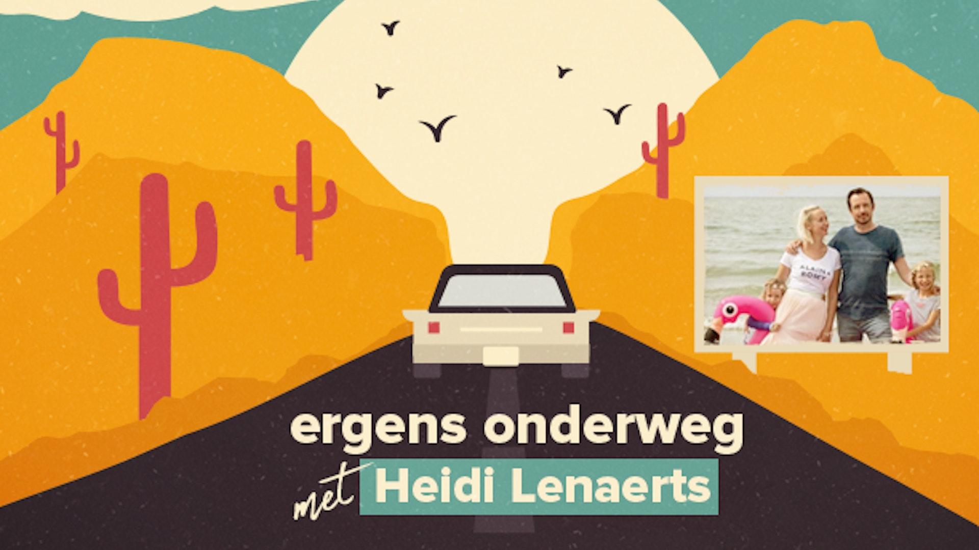 Ergens onderweg met Heidi Lenaerts