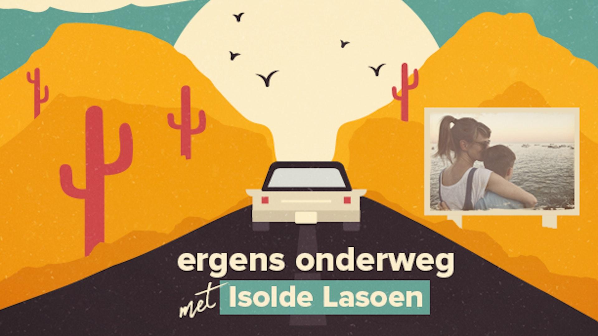 Ergens onderweg met Isolde Lasoen