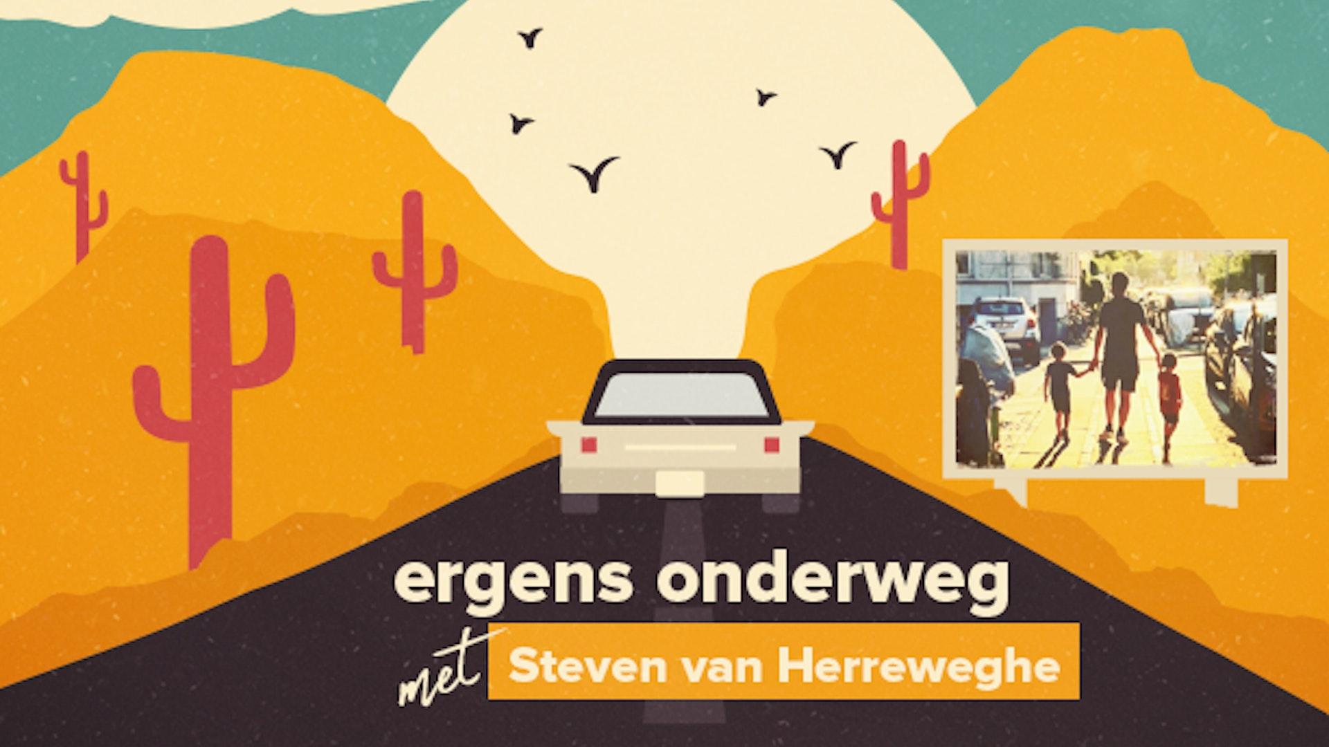 Ergens onderweg met Steven Van Herreweghe
